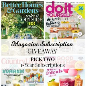 Magazine Subscription Giveaway Better Homes and Gardens magazine, DIY Do It Yourself magazine, Country Living magazine, Good Housekeeping magazine | www.knickoftime.net