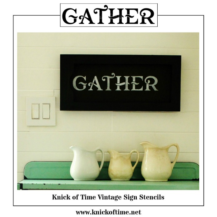 """Gather"" stencil available from Knick of Time's line of Vintage Sign Stencils 