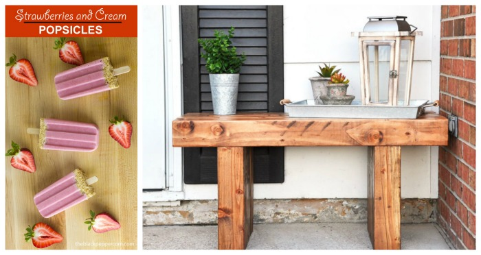 Strawberries and Cream Popsicles and DIY Outdoor Bench featured at Talk of the Town