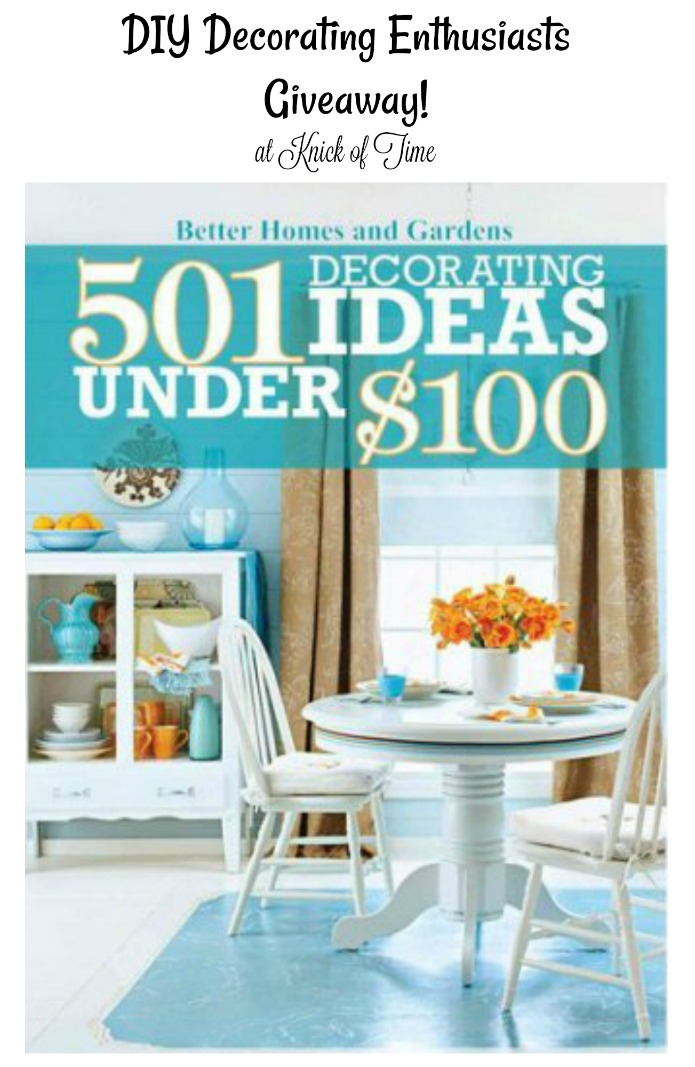 501 Decorating Ideas Under $100 Book Giveaway at Knick of Time | www.knickoftime.net
