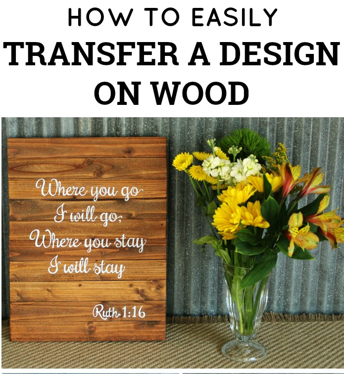 How to easily transfer a design on a wood sign by knick of for How to transfer design to wood