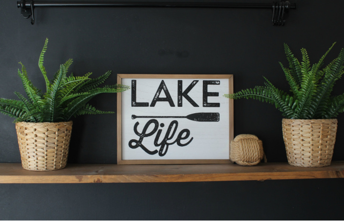 Lake Life Sign