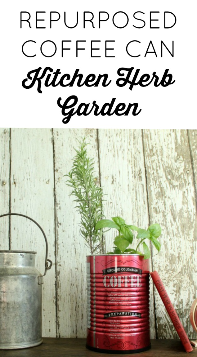 Repurposed Coffee Can Kitchen Herb Garden Planter | www.knickoftime.net
