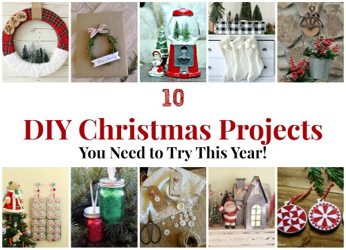 10 diy christmas projects you need to try this year wwwknickoftimenet