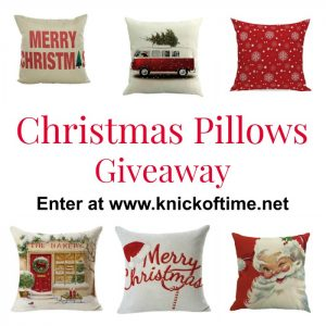 Christmas pillows giveaway at Knick of Time aaaaaaaaaaaaaa\ www.knickoftme.net