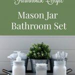 Farmhouse Mason Jar Bathroom Set: Week 2 Bathroom Remodel