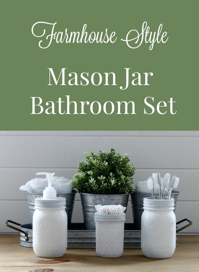 Make a Farmhouse Style Mason Jar Bathroom Set It's so easy! | www.knickoftime.net #KnickOfTime #farmhousebathroom