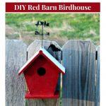 DIY Farmhouse Style Red Barn Birdhouse