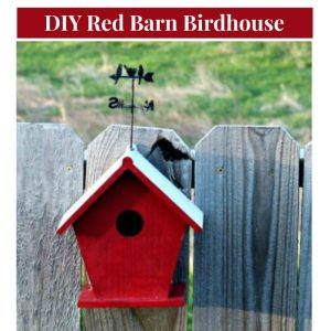 DIY Farmhouse Style Red Barn Birdhouse