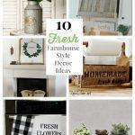 Visiting Family +10 Fresh Farmhouse Style Decor Ideas