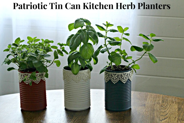 Get your red, white and blue on.. in your kitchen! Make some Patriotic Tin Can Kitchen Herb Planters! #KnickofTime #patriotic #repurposed #tincans #herbs #planters | www.knickoftime.net