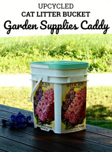 Repurposed Plastic Bucket to Garden Supplies Caddy