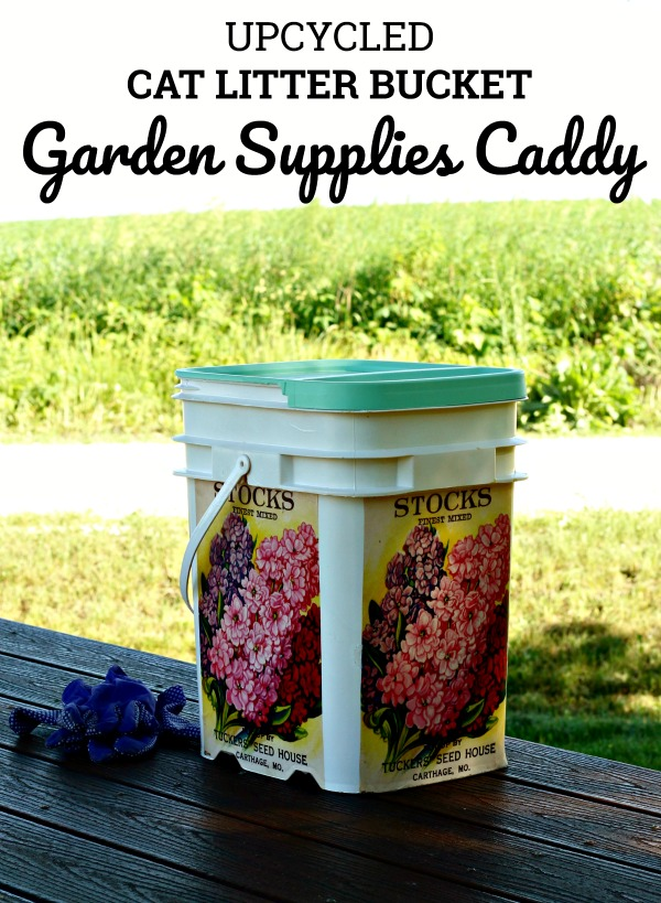 Turn a cat litter bucket into the prettiest Repurposed Garden Supplies Caddy with just a few supplies! It's so easy to do and it keeps buckets out of the landfills The easy tutorial is at KnickofTime | www.knickoftime.net | #KnickofTime