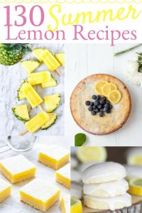 130 Summer Recipes with Lemons!