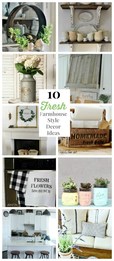 10 Fresh Farmhouse Style Decor Ideas to Renew Your Space | knickoftime.net