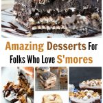 S'mores Recipes: 15 Amazing Desserts For Folks Who Love S'mores