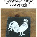 Chalk Couture Farmhouse Style Slate DIY Coasters