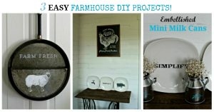 Easy Farmhouse Decor DIY Projects by Knick of Time | knickoftime.net
