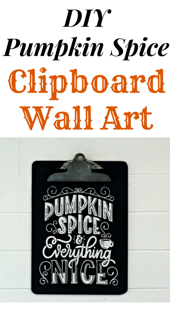 DIY Fall Chalkboard Clipboard Pumpkin Spice Wall Art by Knick of Time | knickoftime.net