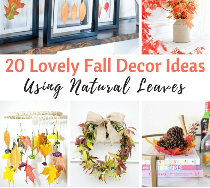 20 Fall Leaves Decor Nature DIY Project Ideas | knickoftime.net