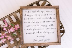Laura Ingalls Quote Sign