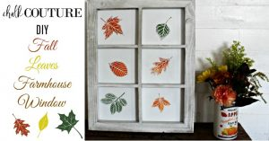 Fall Leaves Farmhouse Window Frame: Chalking Series, Project 6