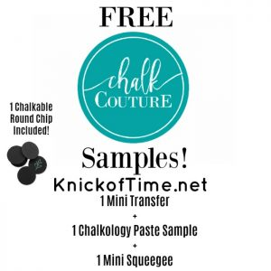Chalk Couture Free Samples from Knick of Time | knickoftime.net