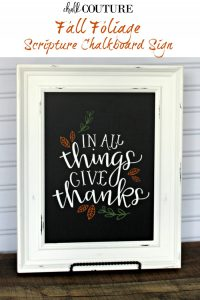 Easy DIY Fall Chalkboard Sign: In all things give thanks | Chalking Series,Part 3 | knickoftime.net