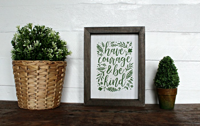 Make a Chalk Couture Have Courage Sign on a Box Frame by Knick of Time | knickoftime.net