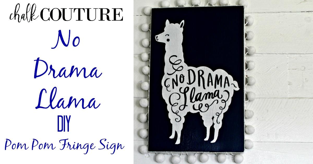 Chalk Couture No Drama Llama Painted Sign Free Samples