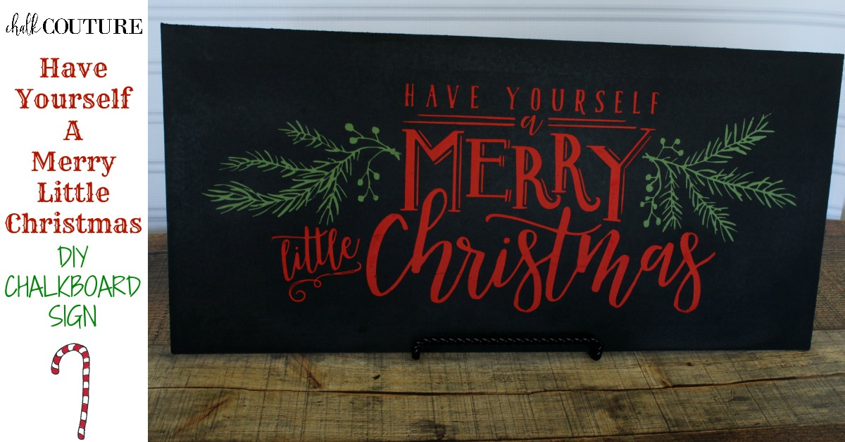 Merry Little Christmas Chalkboard Sign, Chalking Series Project 11 ...