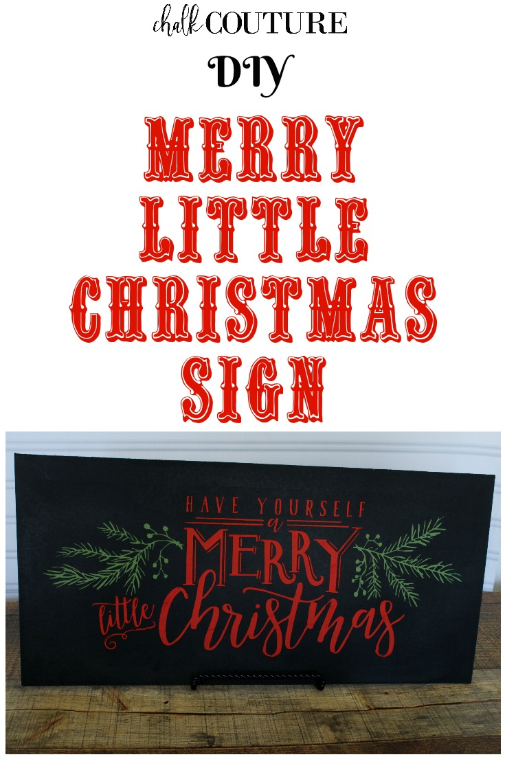 Make this Have Yourself a Merry Little Christmas Chalkboard Sign!  It's easy with the Chalk Couture Christmas Cheer transfer. #knickoftimechalkdesigns #ChalkCouture #diy #diysign #chalkitup #Christmas #diychristmas #diyhomedecor #merryandbright #handmade #Christmascheer #Christmasspirit  #ChristmasFun #ChristmasCheer #ChristmasMood #ChristmasMagic #ChristmasIsComing #ChristmasWish #ChristmasLove #Christmassy #ChristmasVibes
