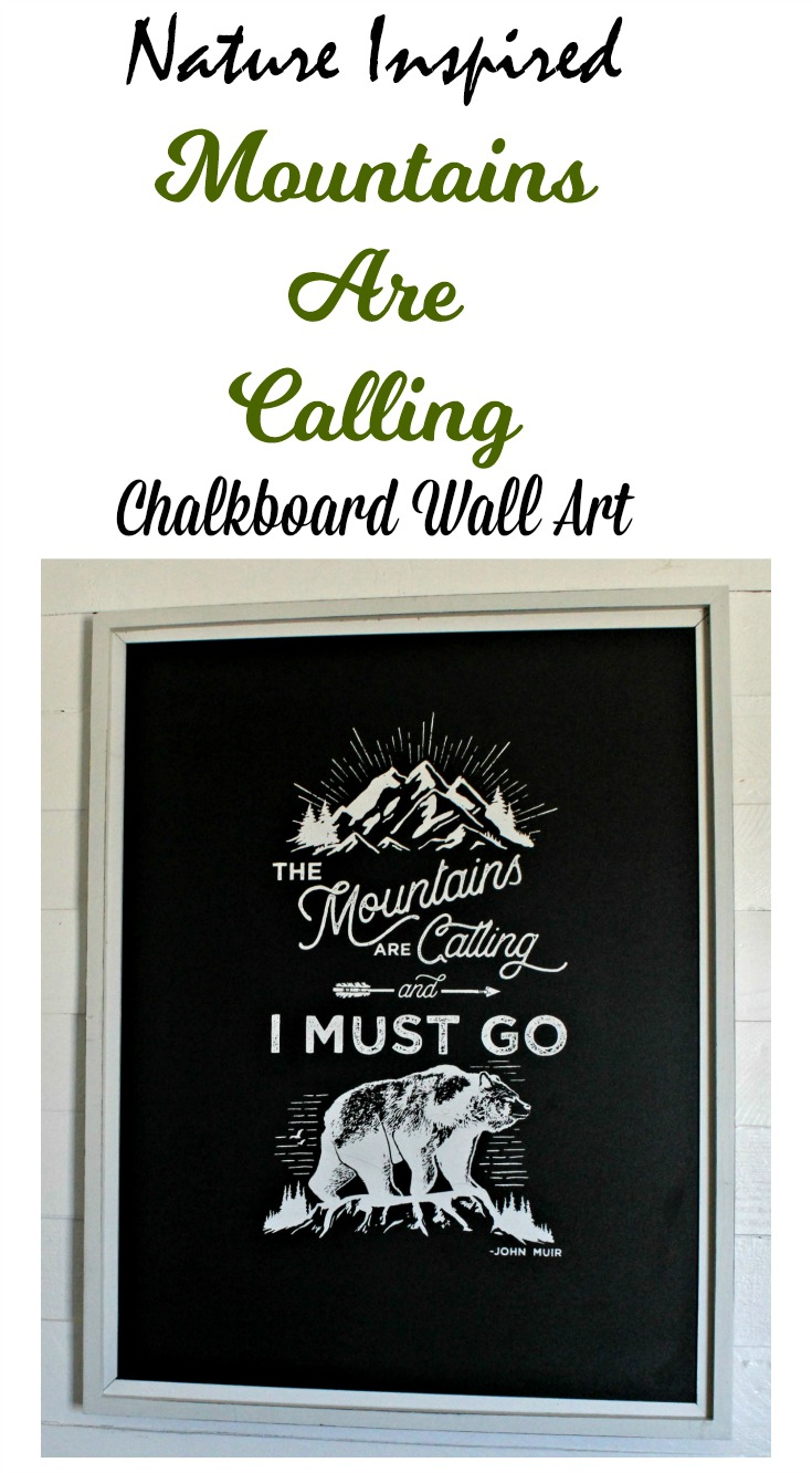 Make your own stunning nature inspired Mountains Are Calling Quote Chalkboard Wall Art in minutes using a silkscreen transfer and chalk paste from Knick of Time's Chalk Couture shop!  #mountains #outdoors #nature #ChalkCouture #KnickofTime #chalkboard #DIYproject #getoutdoors #chalkitup #chalk #climb #explore #hike #quotes #KnickofTimeChalkDesigns #sharemychalkcouture