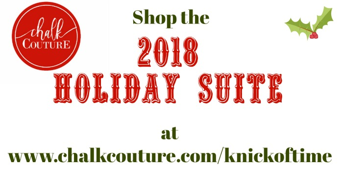Shop the Chalk Couture 2018 Holiday Suite at Knick of Time | https://www.chalkcouture.com/knickoftime