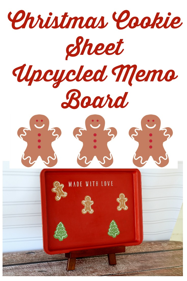 Create this adorable Christmas Cookie Sheet Upcycled Memo Board! It's super easy with a Chalk Couture adhesive transfer and chalk paint. Learn how at Knick of Time #Christmas #cookies #create #upcycle #thriftstore #repurpose #craft #holiday #christmascheer #DixieBelle #ChalkCouture #KnickofTime #knickoftimechalkdesigns