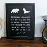 DIY Scripture Sign made with Chalk Couture Be Courageous Transfer by Knick of Time | knickoftime.net