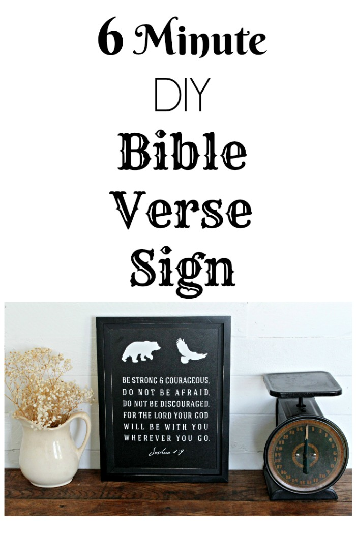 DIY Bible Verse Scripture Sign Joshua 1:9 made with Chalk Couture Be Courageous Transfer by Knick of Time knickoftime.net