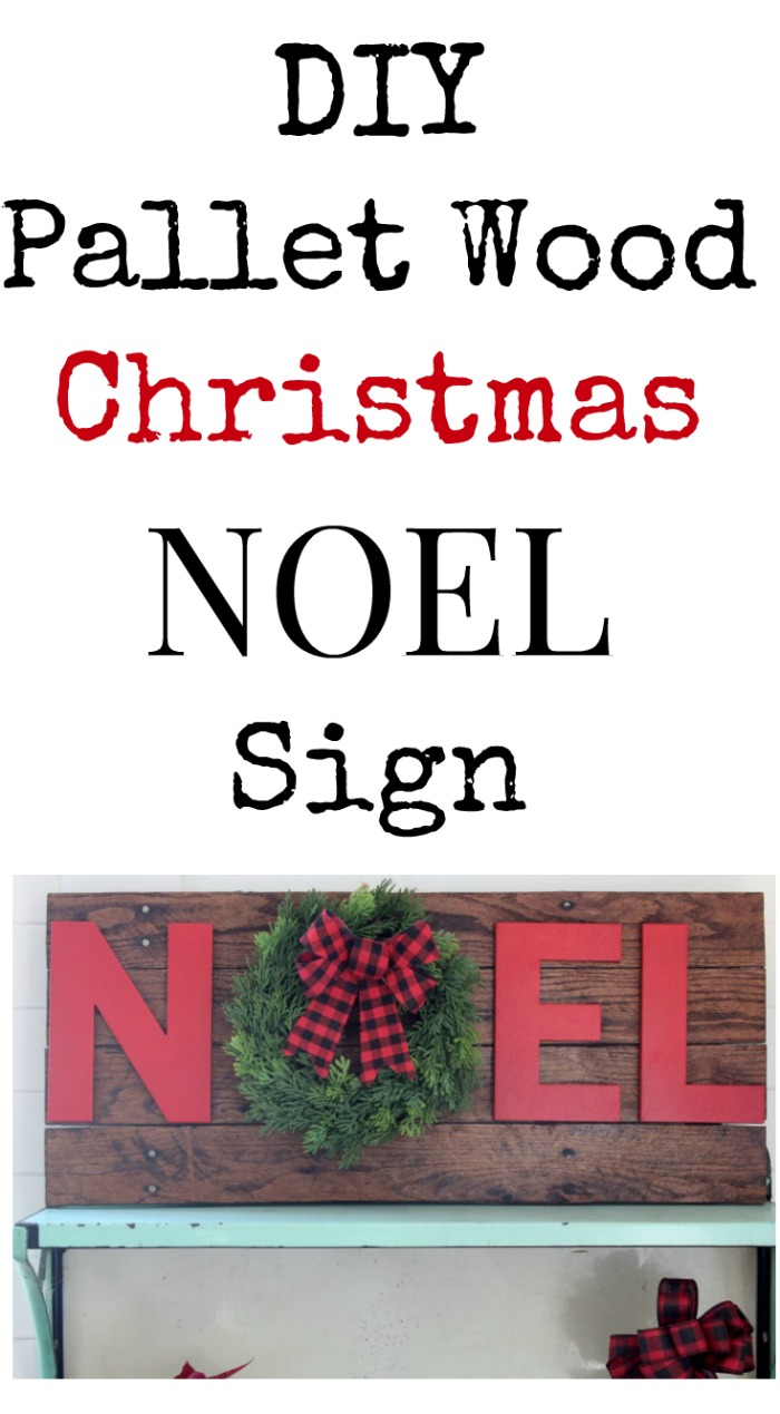 DIY Pallet Wood Christmas Noel Sign by Knick of Time | knickoftime.net