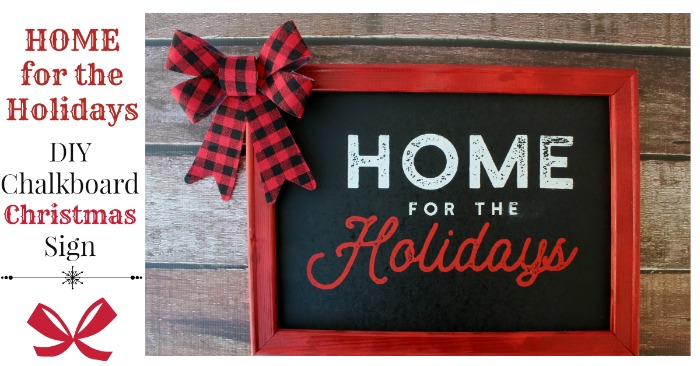 Home for the Holidays DIY Canvas frame chalkboard sign by Knick of Time