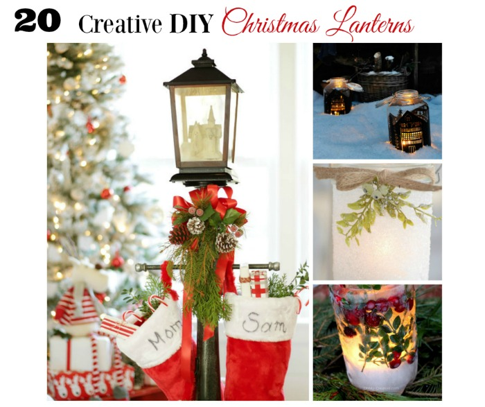 20 Creative DIY Christmas Lanterns Roundup from Knick of Time