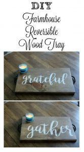 Gather Grateful Reversible DIY Wood Tray by Knick of Time | knickoftime.net
