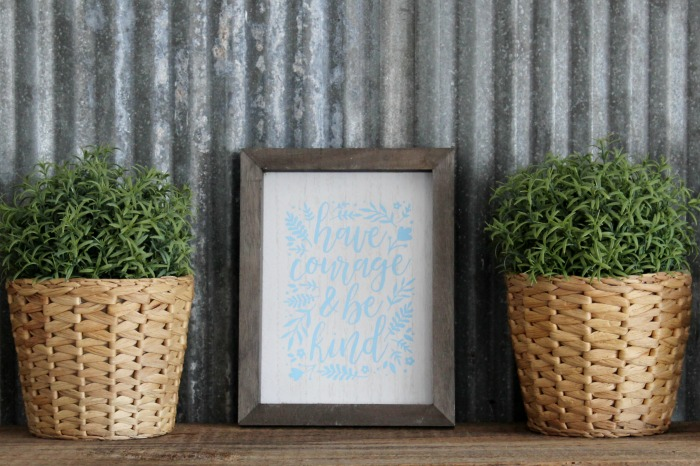 Have Courage Chalk Couture box frame farmhouse decor by Knick of Time | knickoftime.net