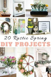 Rustic Spring DIY Projects Roundup by Knick of Time
