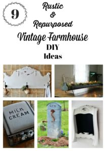 9 Vintage Farmhouse DIY Decor Ideas from Knick of Time