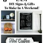 Trendy DIY Signs to make in a weekend!
