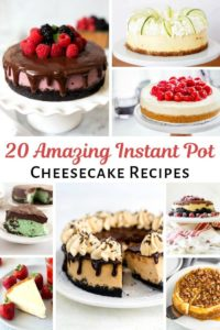 20 Amazing Instant Pot Cheesecake Recipes