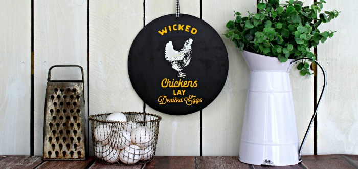 Chalk Couture Wicked Chickens sign