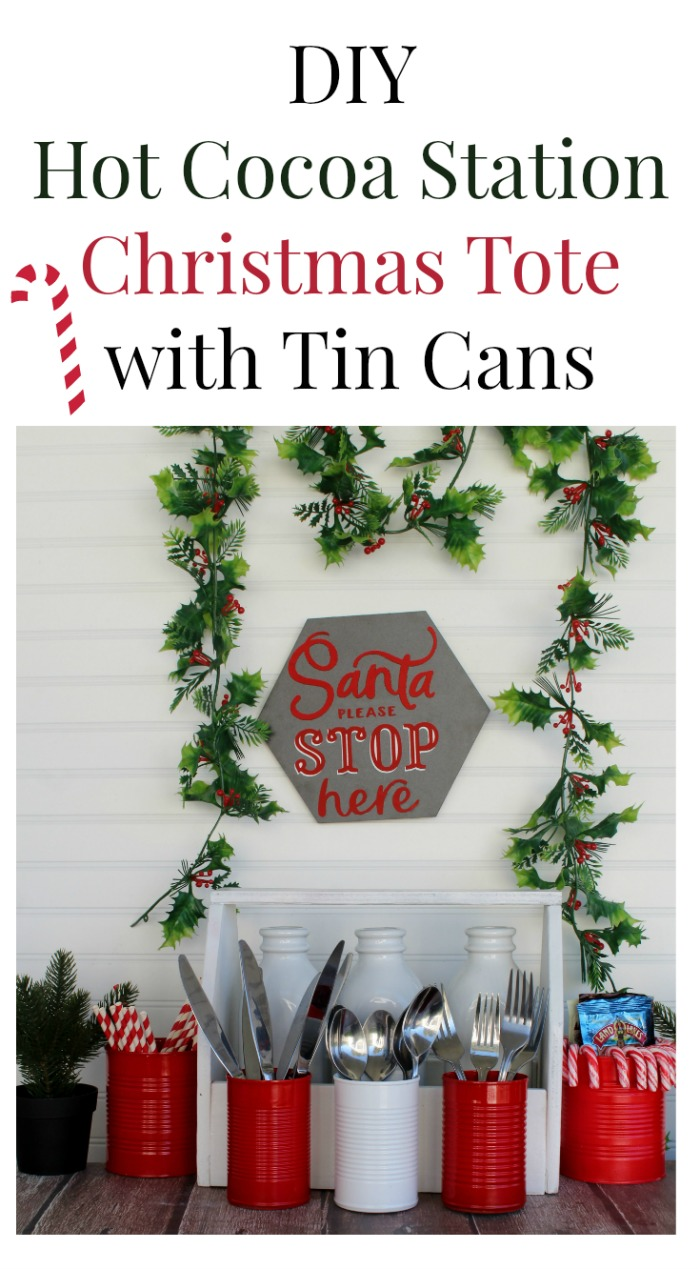 DIY Hot Cocoa Station Christmas Tote with Cans by Knick of Time
