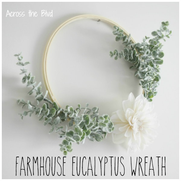 Embroidery Hoop Farmhouse Eucalyptus Wreath