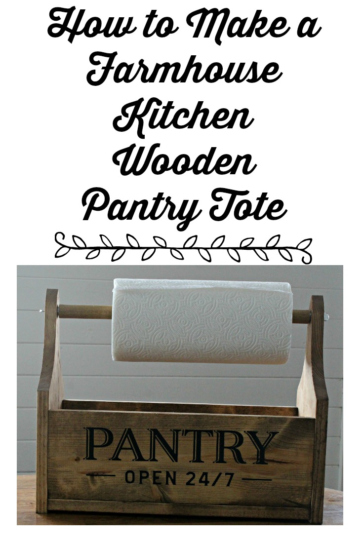 How to make a Farmhouse Kitchen Wooden Pantry Tote tutorial by Knick of Time